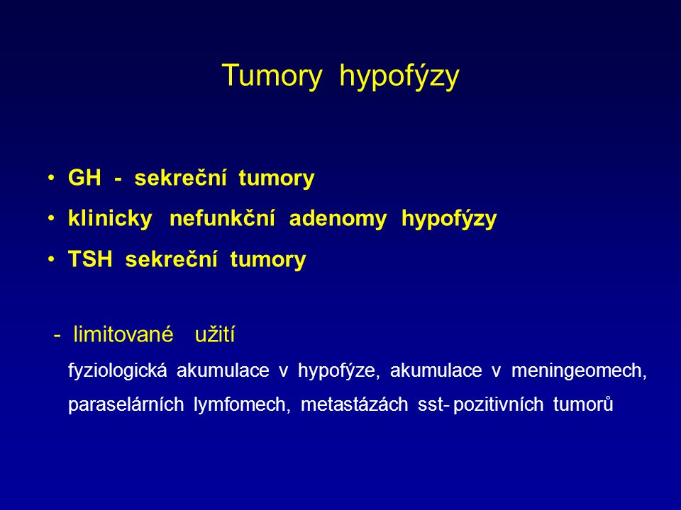 Tumory hypofýzy GH - sekreční tumory