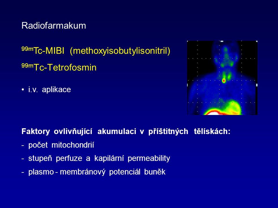 99mTc-MIBI (methoxyisobutylisonitril) 99mTc-Tetrofosmin