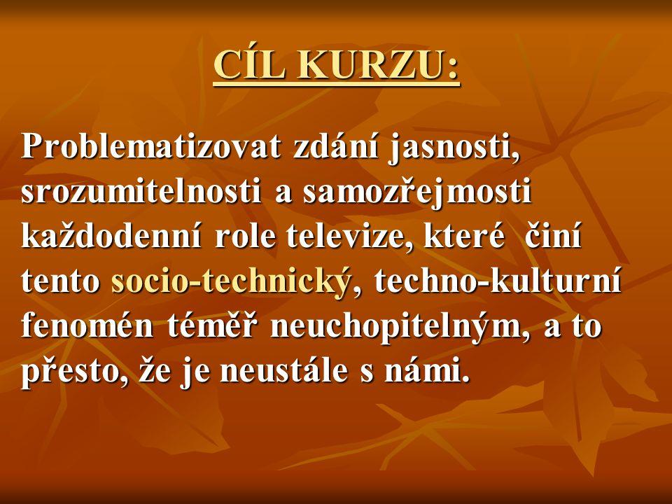 CÍL KURZU: