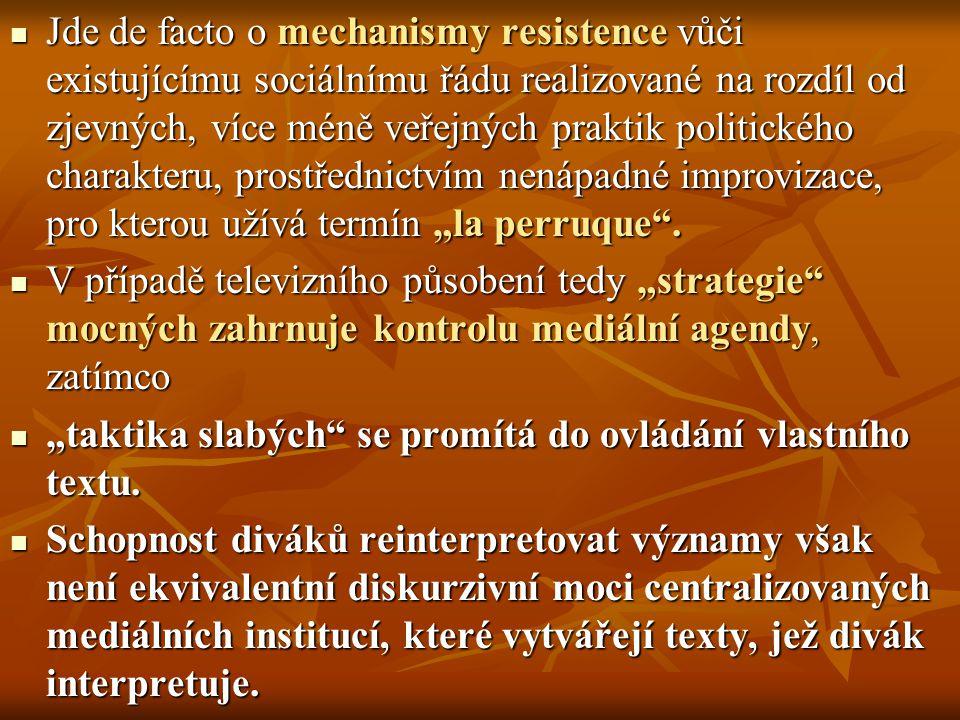 """Jde de facto o mechanismy resistence vůči existujícímu sociálnímu řádu realizované na rozdíl od zjevných, více méně veřejných praktik politického charakteru, prostřednictvím nenápadné improvizace, pro kterou užívá termín """"la perruque ."""