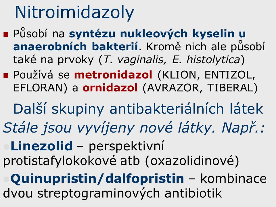 Další skupiny antibakteriálních látek