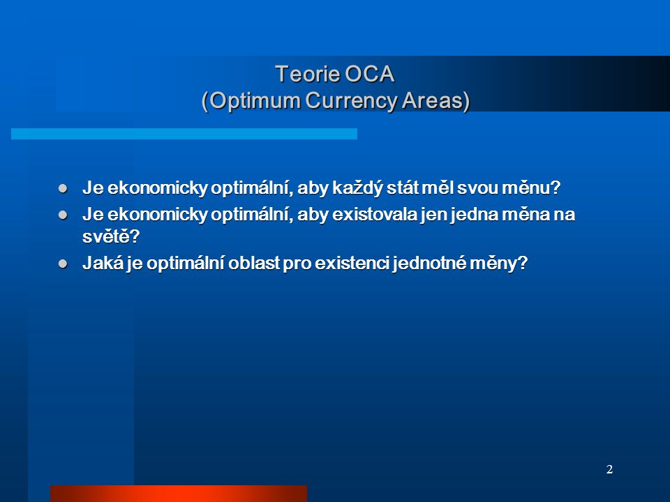 Teorie OCA (Optimum Currency Areas)