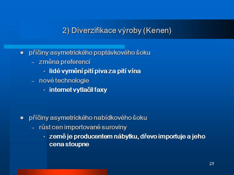 2) Diverzifikace výroby (Kenen)