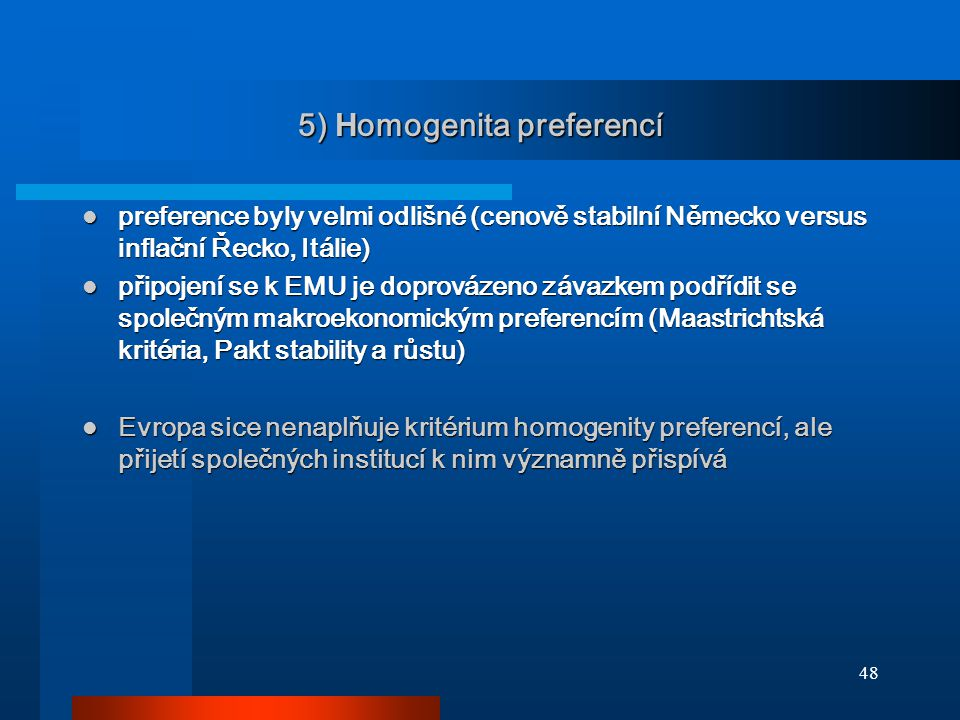 5) Homogenita preferencí
