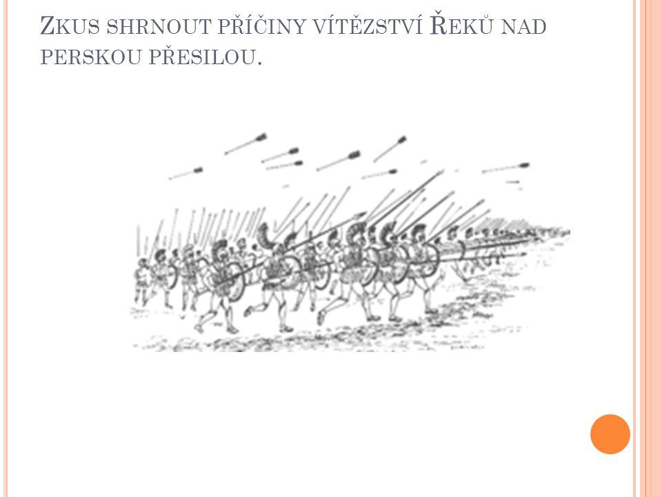 Zkus shrnout příčiny vítězství Řeků nad perskou přesilou.
