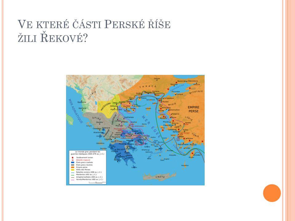 Ve které části Perské říše žili Řekové