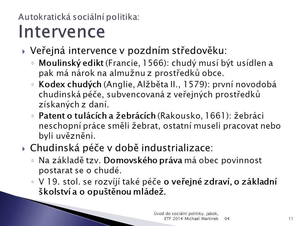 Autokratická sociální politika: Intervence