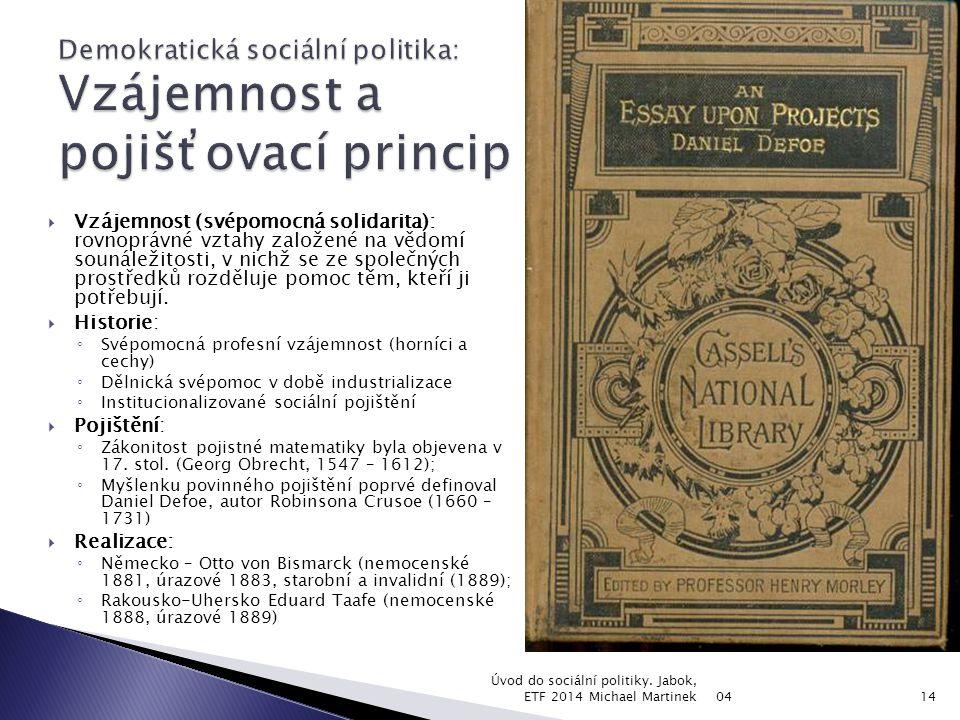 Demokratická sociální politika: Vzájemnost a pojišťovací princip