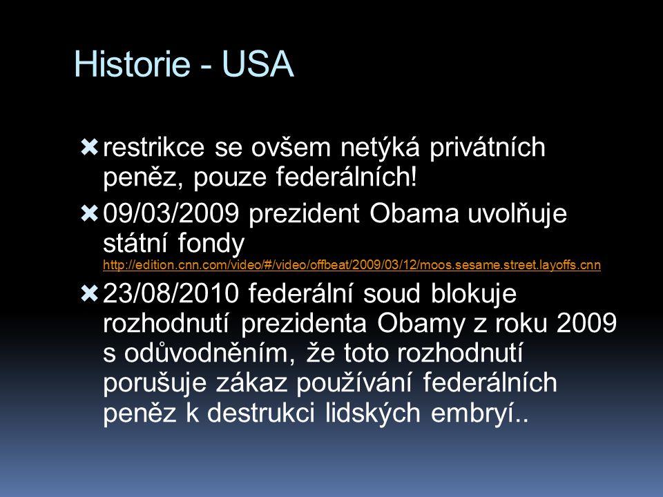 Historie - USA restrikce se ovšem netýká privátních peněz, pouze federálních!