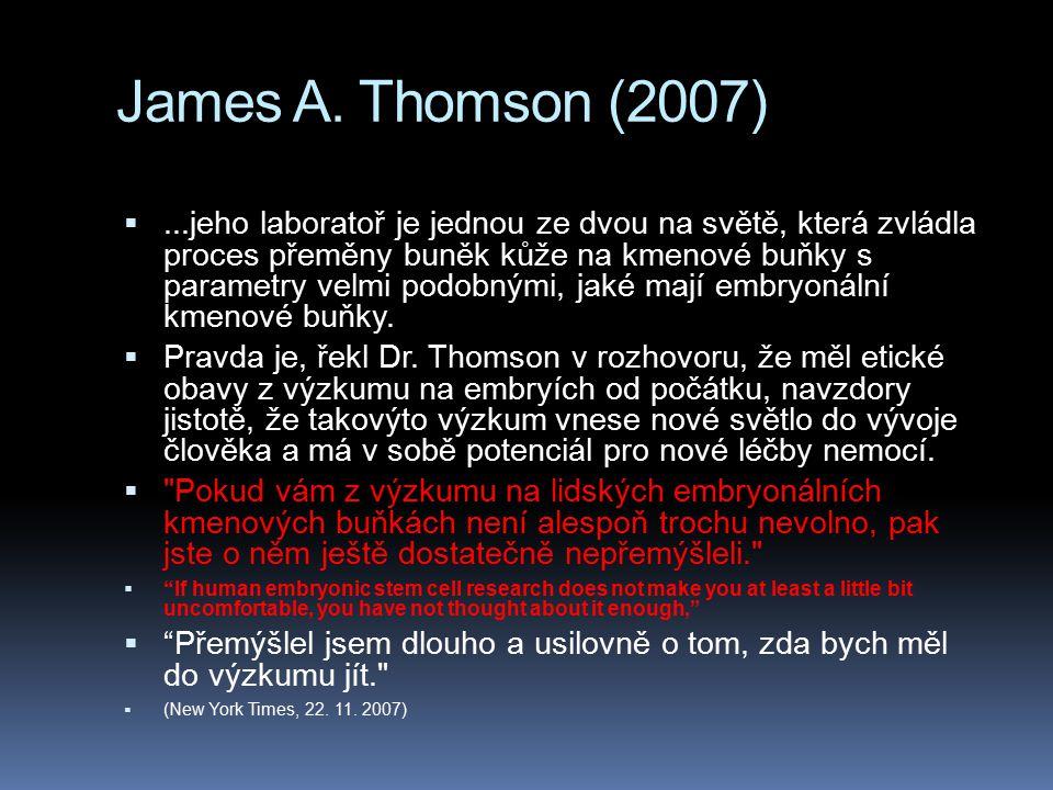 James A. Thomson (2007)