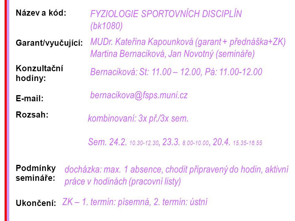 FYZIOLOGIE SPORTOVNÍCH DISCIPLÍN (bk1080)