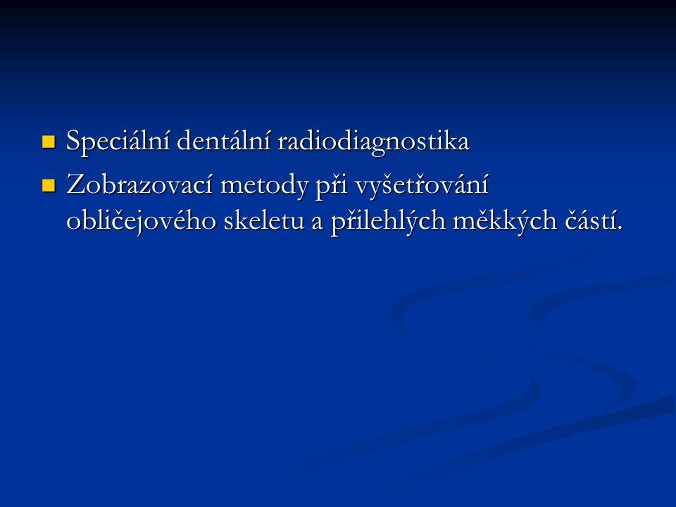 Speciální dentální radiodiagnostika