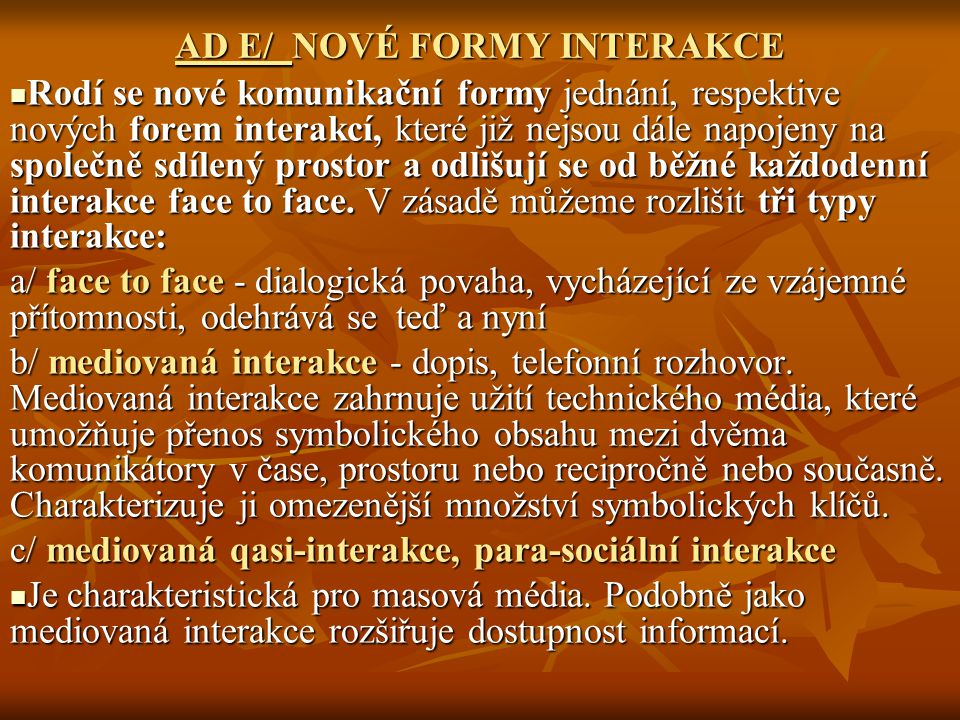 AD E/ NOVÉ FORMY INTERAKCE
