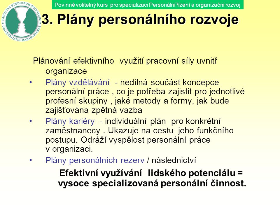 3. Plány personálního rozvoje