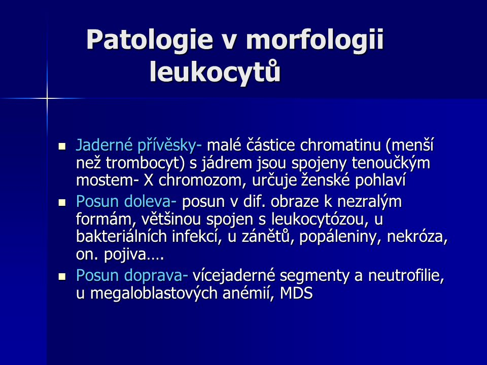 Patologie v morfologii leukocytů