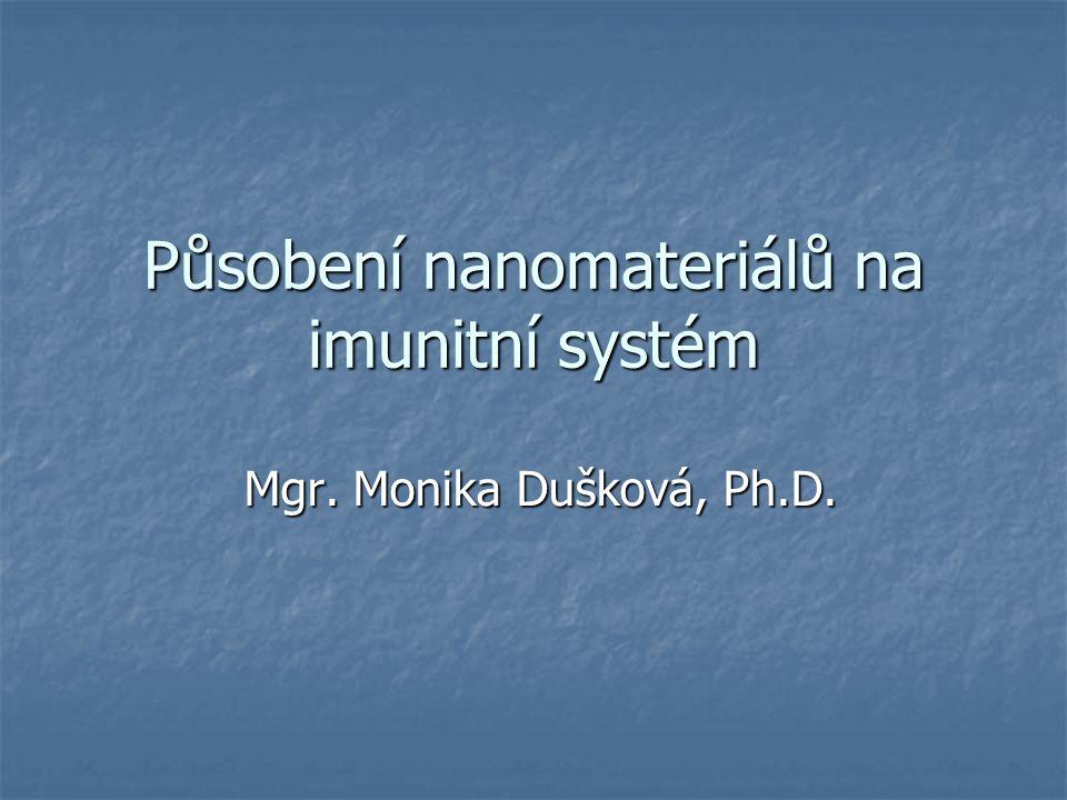 Působení nanomateriálů na imunitní systém