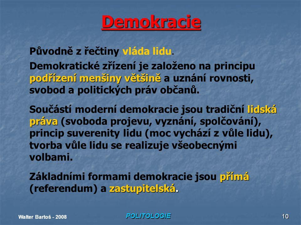Demokracie Původně z řečtiny vláda lidu.