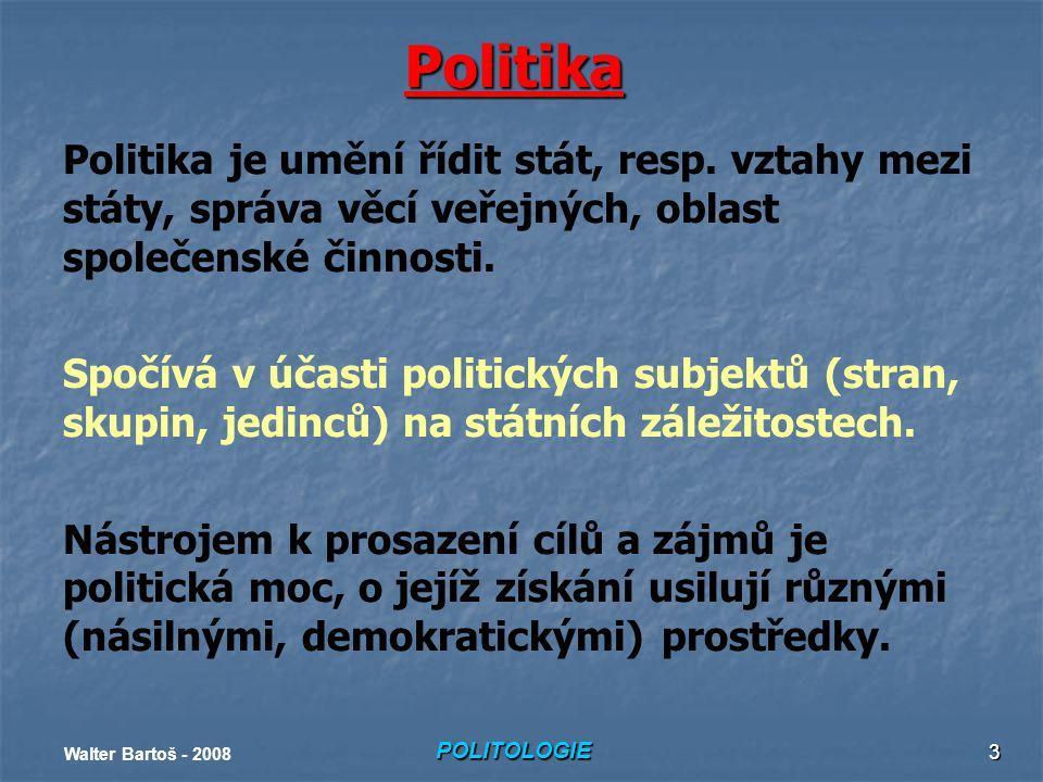 Politika Politika je umění řídit stát, resp. vztahy mezi státy, správa věcí veřejných, oblast společenské činnosti.
