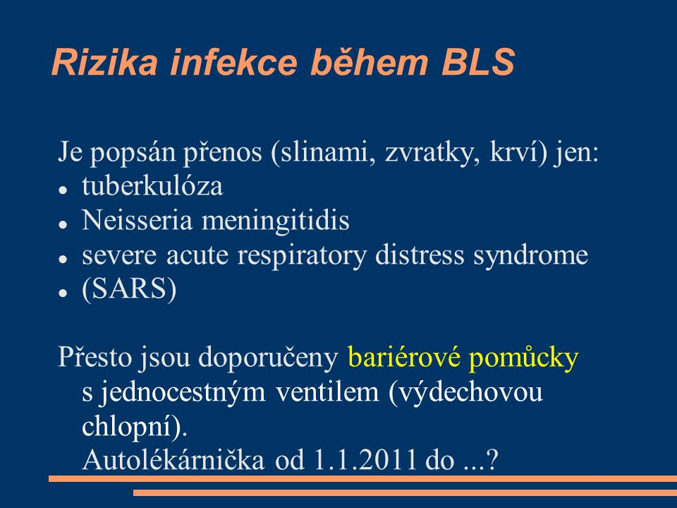 Rizika infekce během BLS