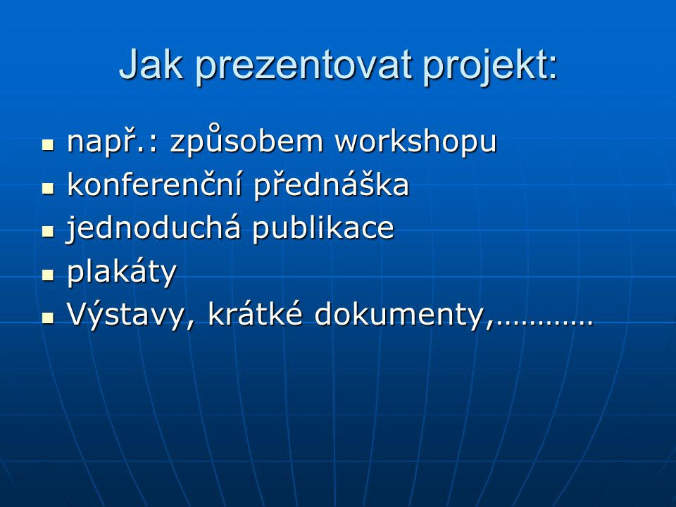 Jak prezentovat projekt: