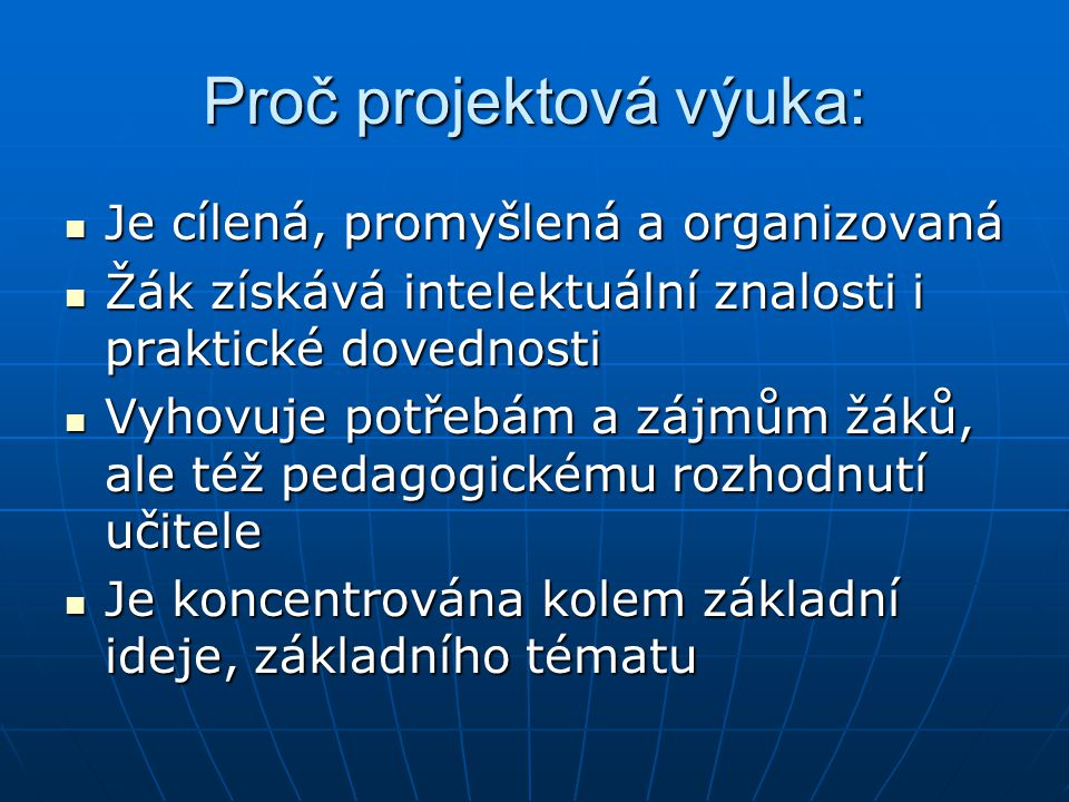 Proč projektová výuka: