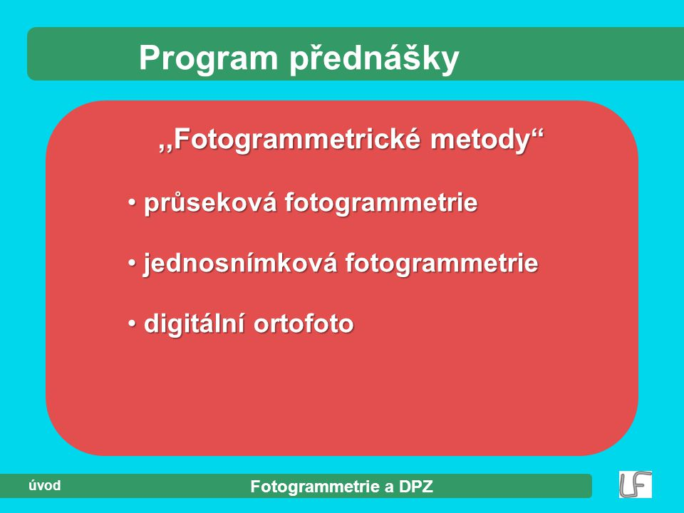 ,,Fotogrammetrické metody