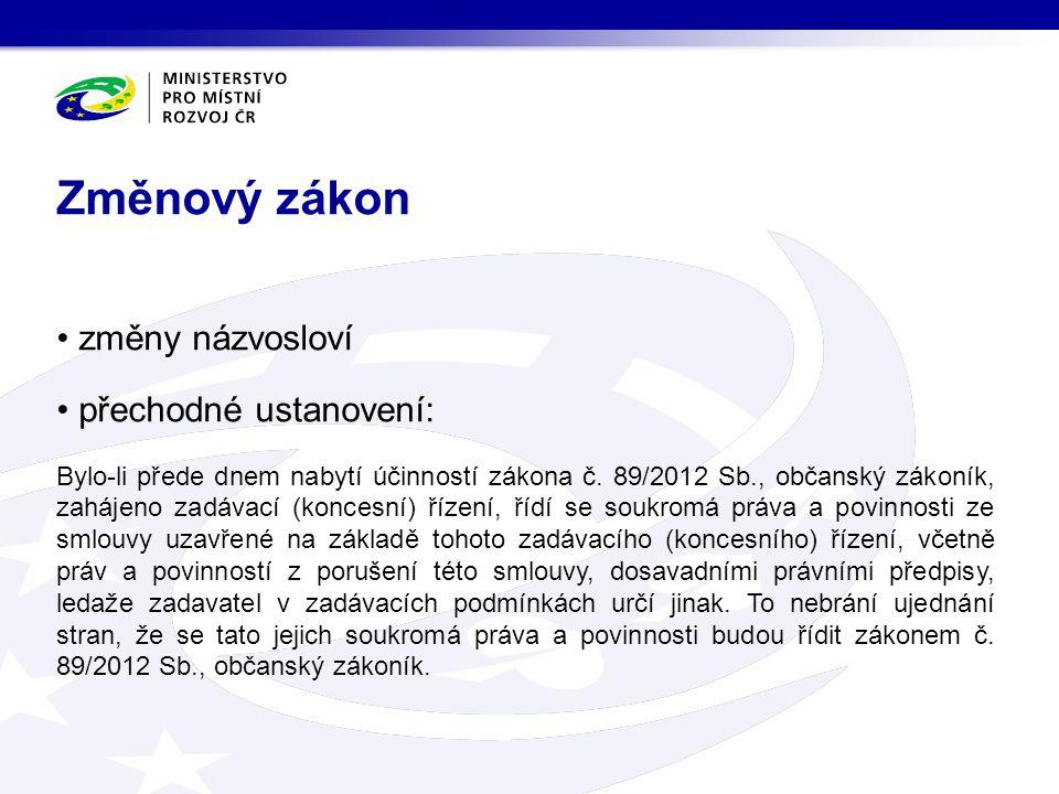 Změnový zákon změny názvosloví přechodné ustanovení: