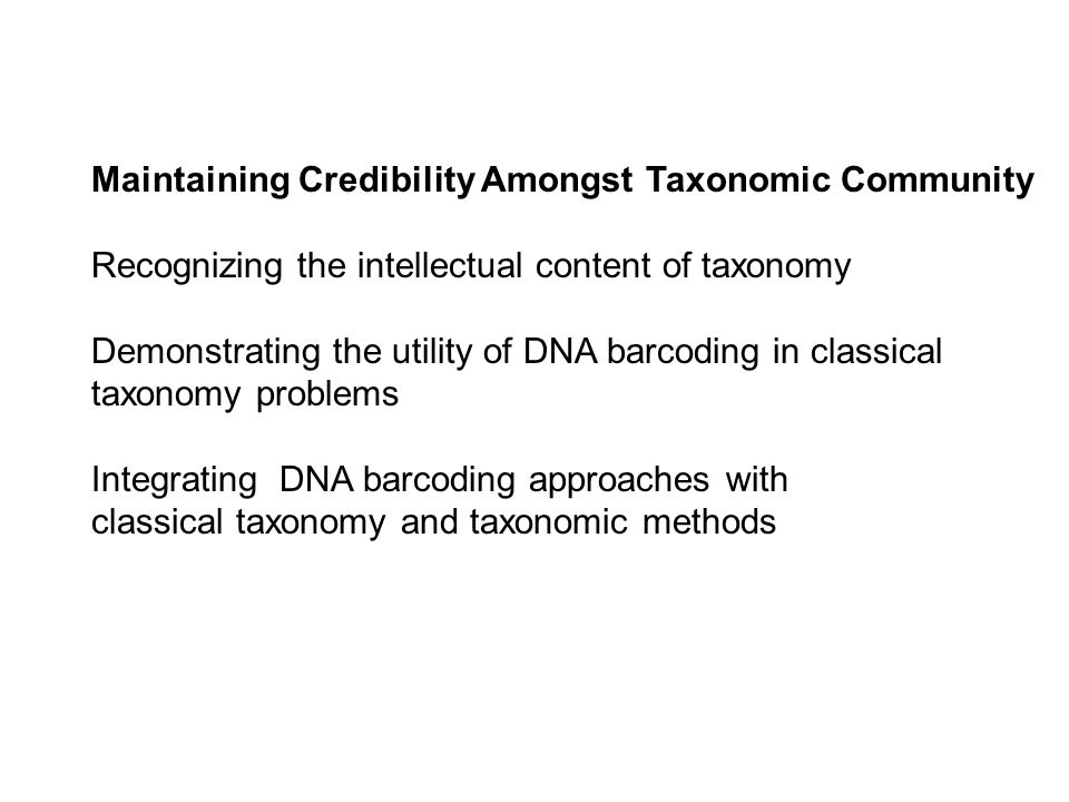Maintaining Credibility Amongst Taxonomic Community