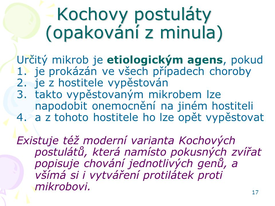 Kochovy postuláty (opakování z minula)