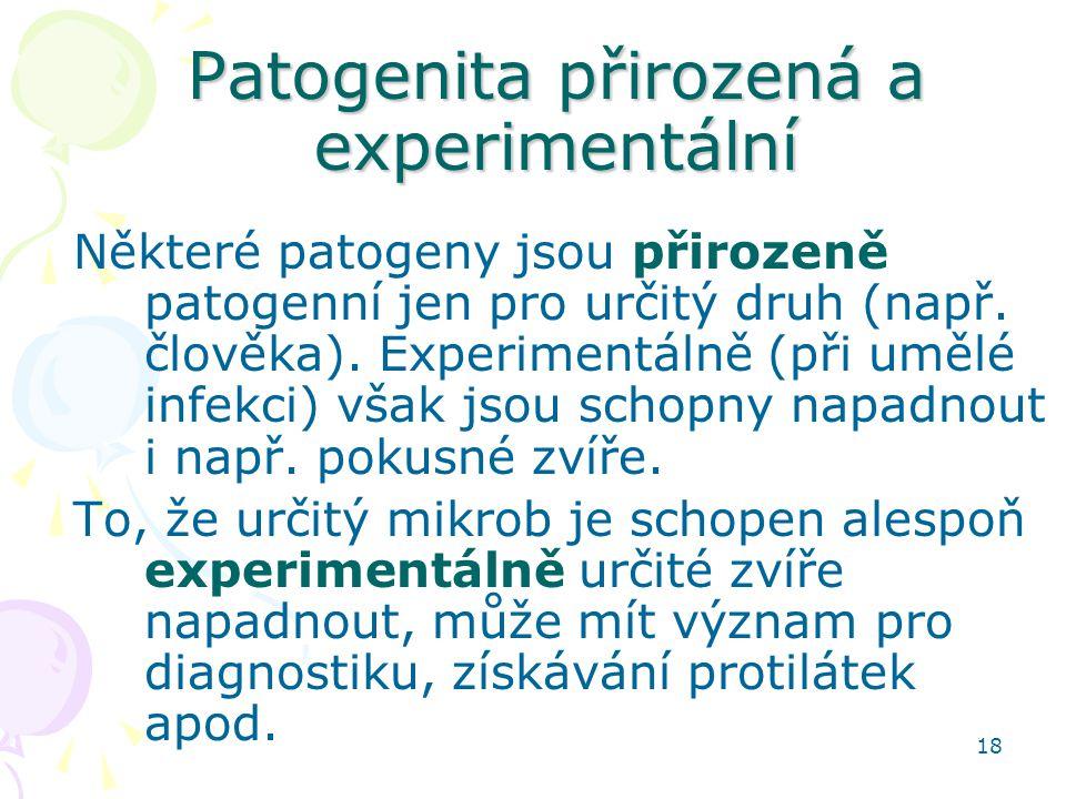 Patogenita přirozená a experimentální
