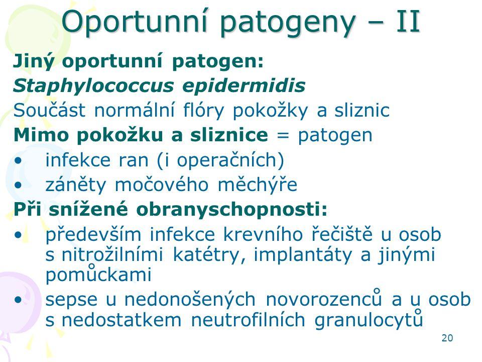 Oportunní patogeny – II