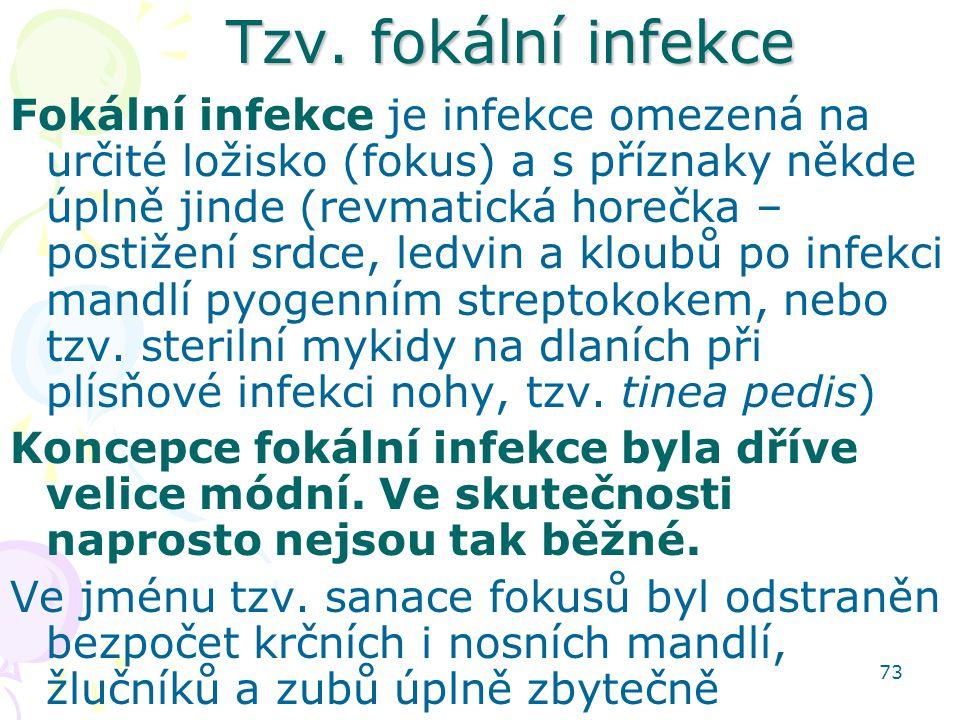 Tzv. fokální infekce