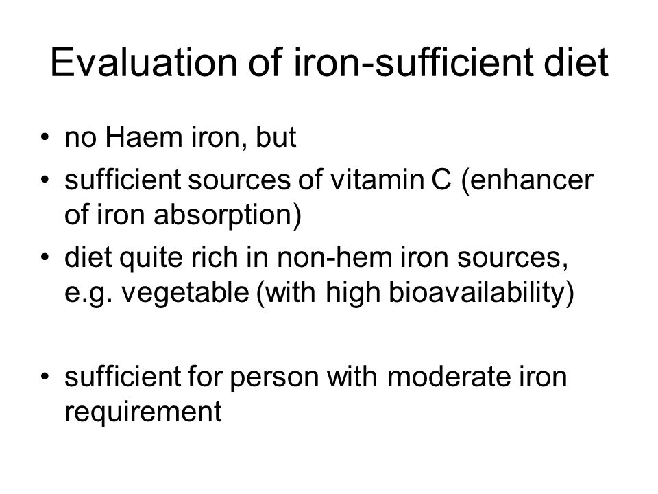 Evaluation of iron-sufficient diet