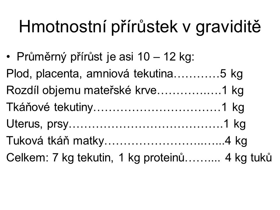 Hmotnostní přírůstek v graviditě