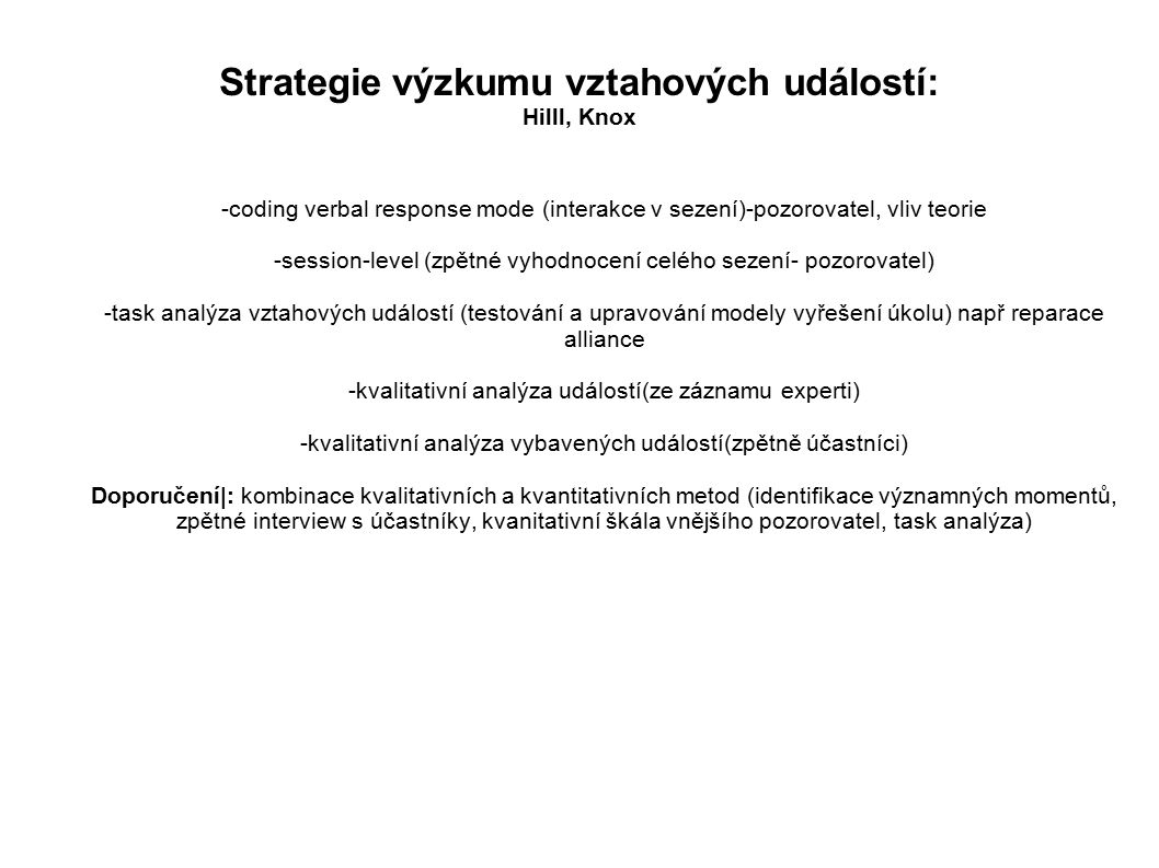 Strategie výzkumu vztahových událostí: Hilll, Knox