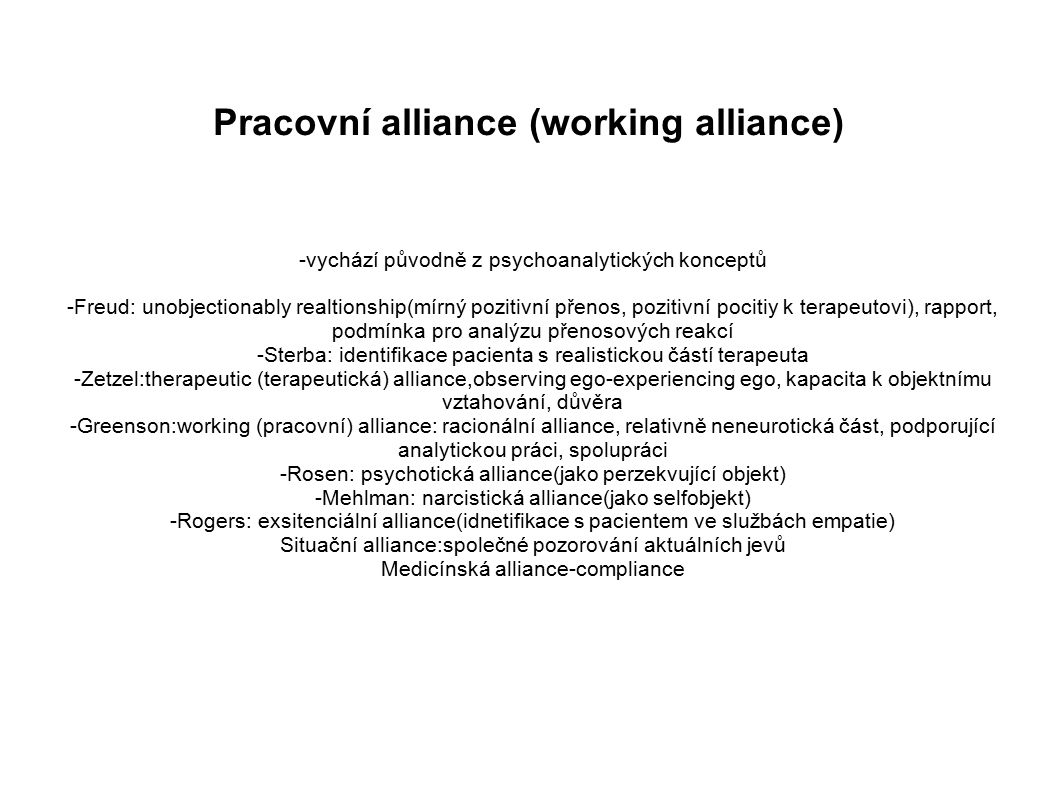 Pracovní alliance (working alliance)