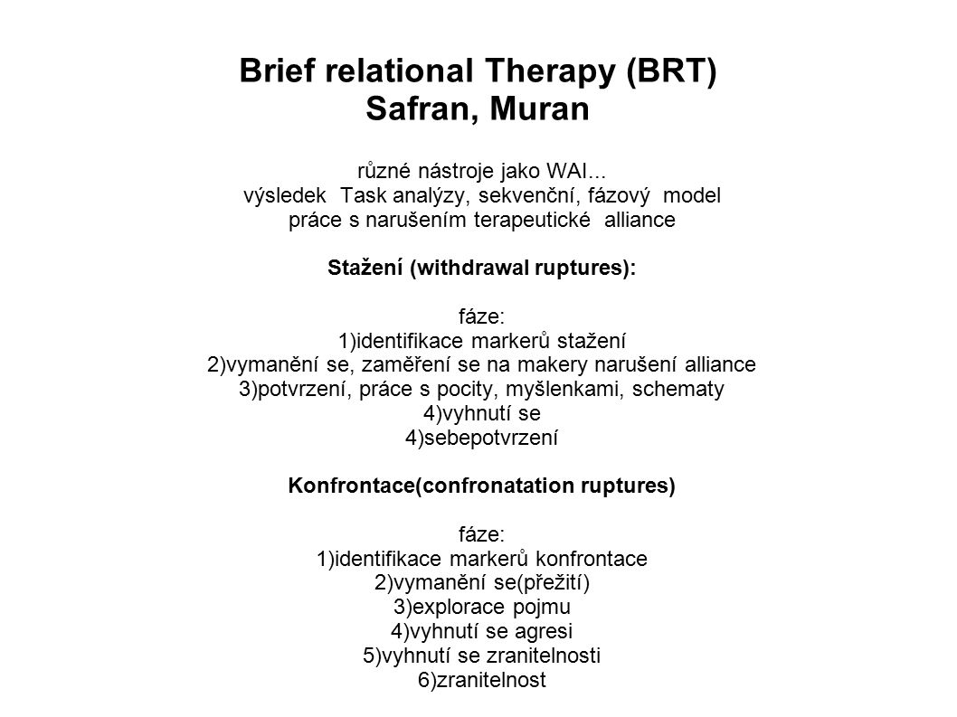 Brief relational Therapy (BRT) Safran, Muran