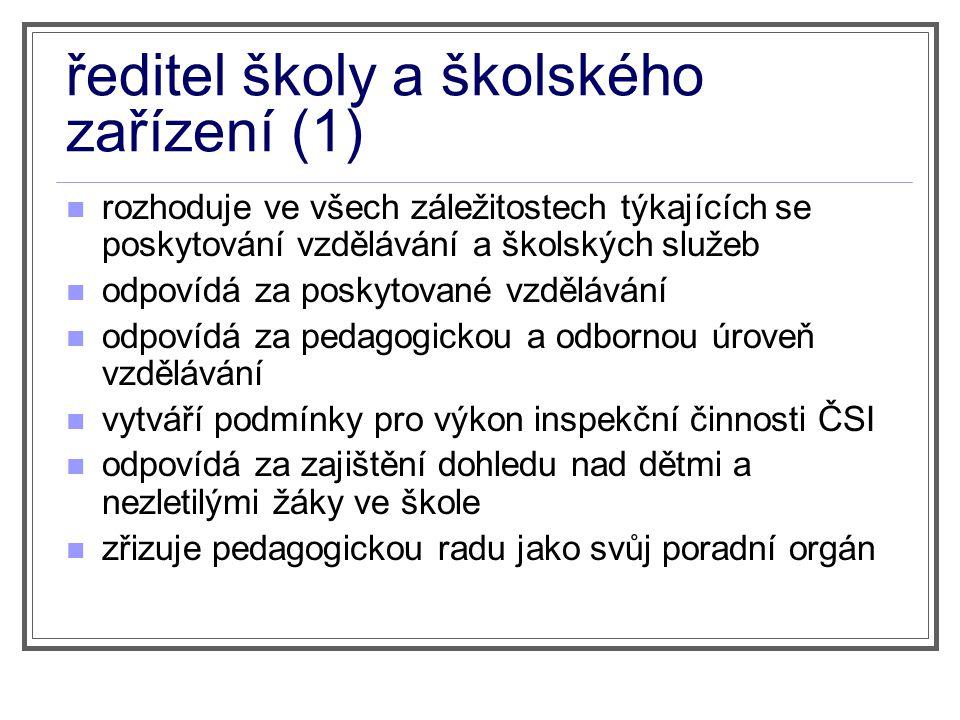 ředitel školy a školského zařízení (1)