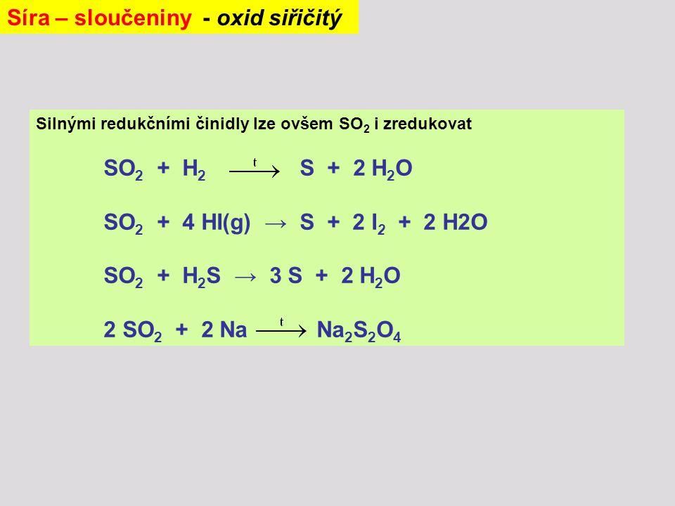 Síra – sloučeniny - oxid siřičitý