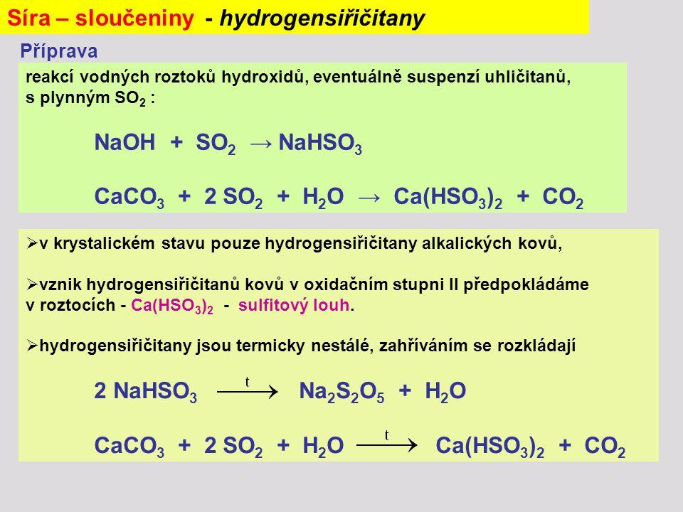 Síra – sloučeniny - hydrogensiřičitany