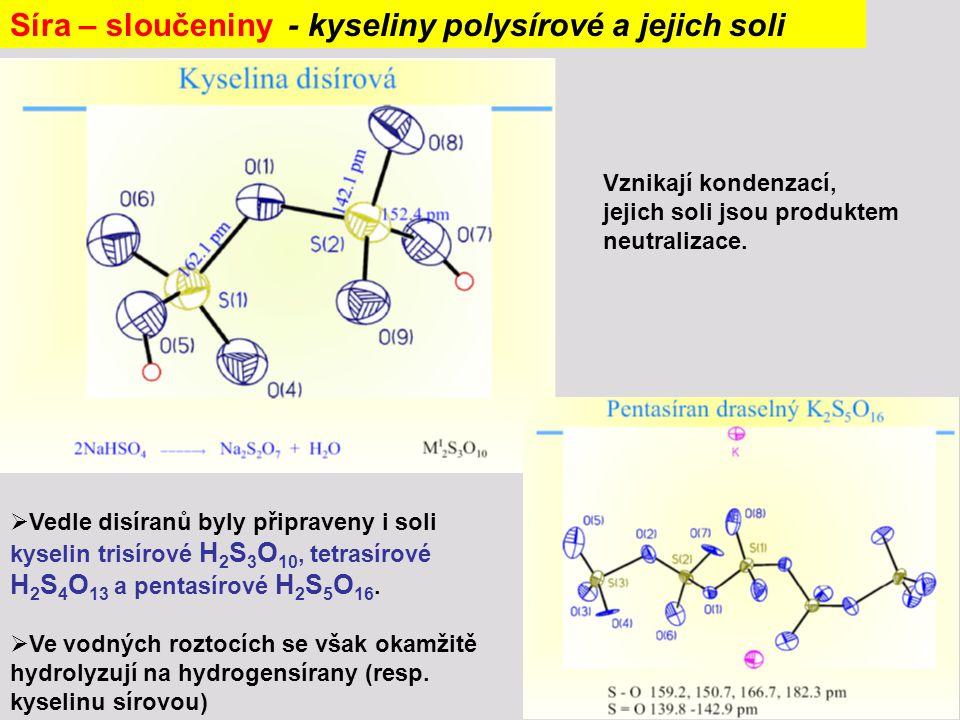 Síra – sloučeniny - kyseliny polysírové a jejich soli