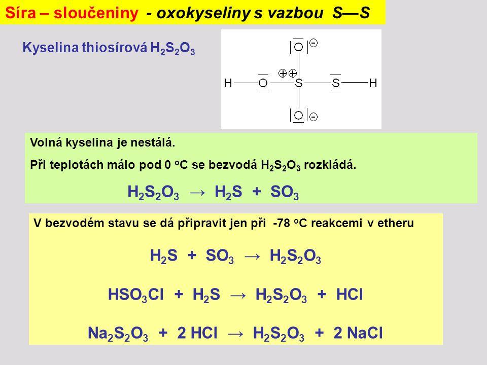 Síra – sloučeniny - oxokyseliny s vazbou S—S
