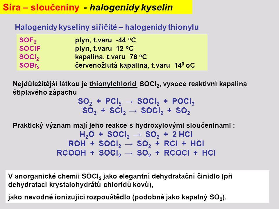 RCOOH + SOCl2 → SO2 + RCOCl + HCl