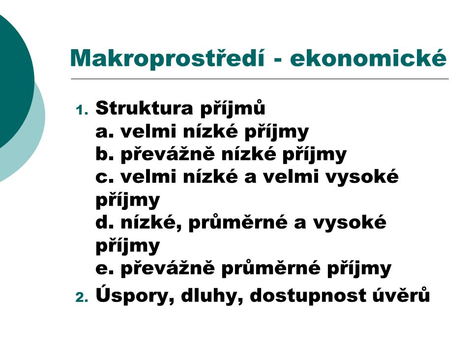 Makroprostředí - ekonomické