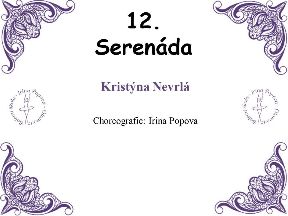 Kristýna Nevrlá Choreografie: Irina Popova