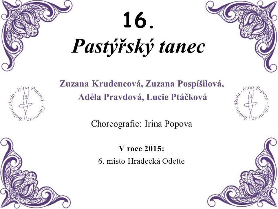 Zuzana Krudencová, Zuzana Pospíšilová,