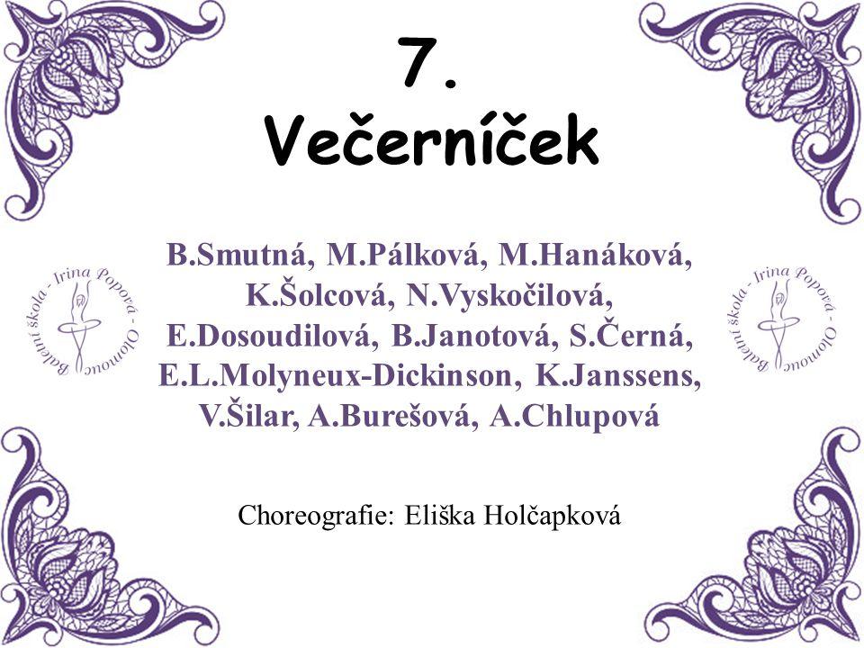Choreografie: Eliška Holčapková