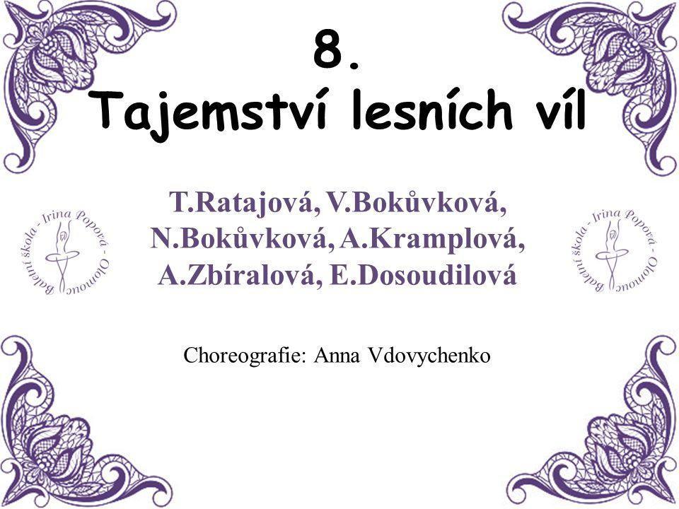 Choreografie: Anna Vdovychenko