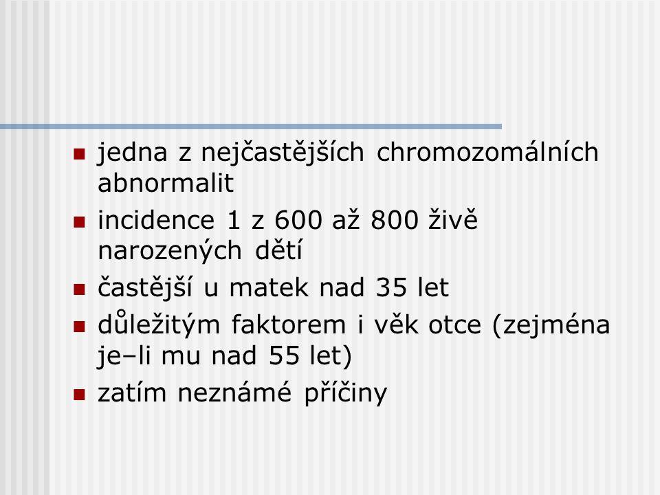jedna z nejčastějších chromozomálních abnormalit
