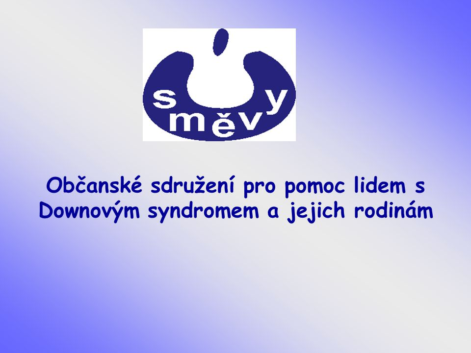 Občanské sdružení pro pomoc lidem s Downovým syndromem a jejich rodinám